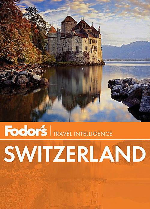 Kelly DiNardo book Fodor's Switzerland